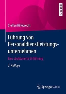 Abbildung von Hillebrecht | Führung von Personaldienstleistungsunternehmen | 3. Auflage | 2019 | beck-shop.de