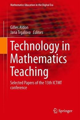 Abbildung von Aldon / Trgalová | Technology in Mathematics Teaching | 1. Auflage | 2019 | 13 | beck-shop.de
