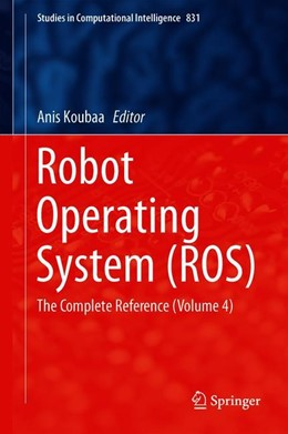 Abbildung von Koubaa | Robot Operating System (ROS) | 1st ed. 2020 | 2019 | The Complete Reference (Volume... | 831
