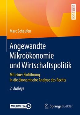 Abbildung von Scheufen | Angewandte Mikroökonomie und Wirtschaftspolitik | 2., überarbeitete und erweiterte Aufl. 2020 | 2019 | Mit einer Einführung in die ök...