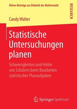 Abbildung von Walter   Statistische Untersuchungen planen   1. Auflage   2019   beck-shop.de