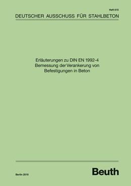 Abbildung von Erläuterungen zu DIN EN 1992-4 Bemessung der Verankerung von Befestigungen in Beton | 1. Auflage | 2019 | 615 | beck-shop.de