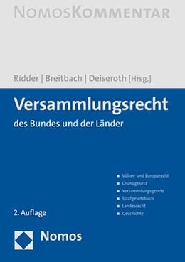 Abbildung von Ridder / Breitbach / Deiseroth (Hrsg.) | Versammlungsrecht | 2. Auflage | 2020 | des Bundes und der Länder