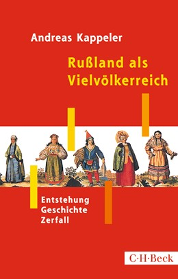 Abbildung von Kappeler, Andreas | Rußland als Vielvölkerreich | 3. Auflage | 2020 | 1447 | beck-shop.de