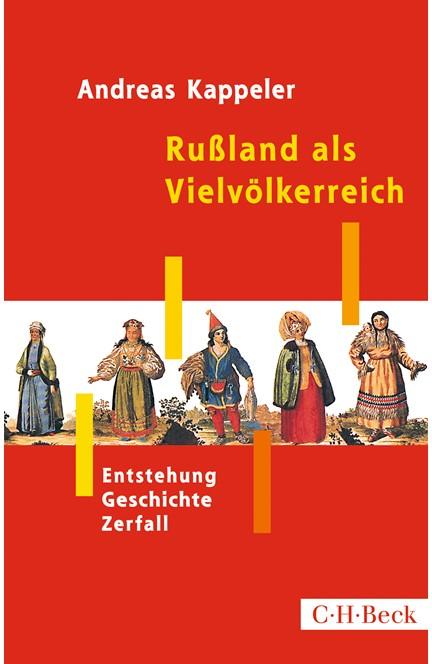 Cover: Andreas Kappeler, Rußland als Vielvölkerreich