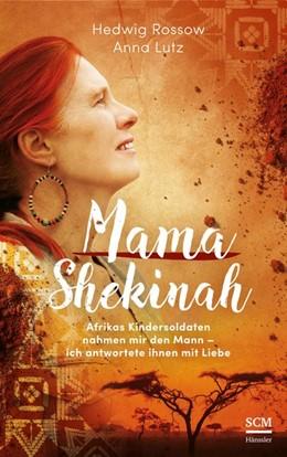 Abbildung von Rossow / Lutz | Mama Shekinah | 1. Auflage | 2019 | beck-shop.de