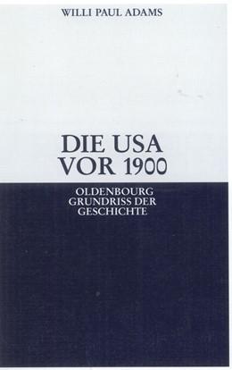 Abbildung von Adams | Die USA vor 1900 | 2008 | 28