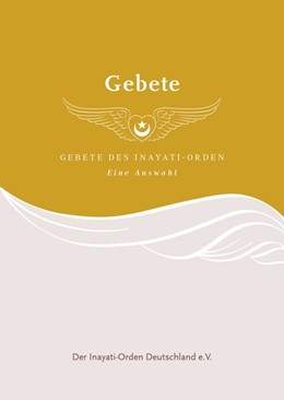 Abbildung von Inayat Khan / der Inayati-Orden Deutschland e. V. | Gebete des Inayati-Orden | 2. Auflage | 2019 | beck-shop.de