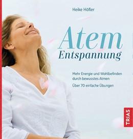 Abbildung von Höfler | Atem-Entspannung | 2019 | Mehr Energie und Wohlbefinden ...