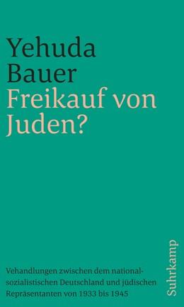 Abbildung von Bauer   Freikauf von Juden?   2019   Verhandlungen zwischen dem nat...