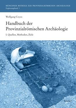 Abbildung von Mackensen / Czysz   Handbuch der Provinzialrömischen Archäologie   1. Auflage   2019   1   beck-shop.de