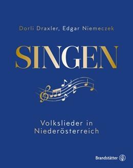 Abbildung von Draxler / Niemeczek | Singen | 2019 | Das goldene Liederbuch. Volksl...