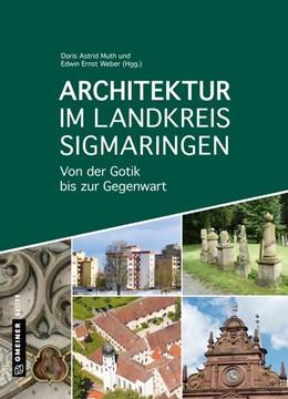 Abbildung von Heim / Moschkon | Architektur im Landkreis Sigmaringen | 1. Auflage | 2019 | beck-shop.de