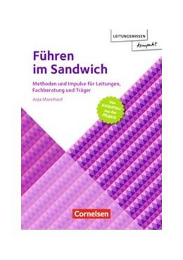 Abbildung von Mannhard | Führen im Sandwich | 2020 | Methoden und Impulse für Leitu...