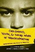 Abbildung von Nybell / Shook / Finn | Childhood, Youth, and Social Work in Transformation | 2009