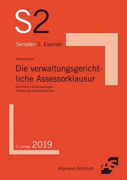 Abbildung von Wüstenbecker | Die verwaltungsgerichtliche Assessorklausur | 11. Auflage | 2019 | Gerichtliche Entscheidungen, P...