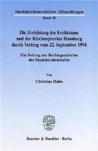 Abbildung von Halm | Die Errichtung des Erzbistums und der Kirchenprovinz Hamburg durch Vertrag vom 22. September 1994. | 2000