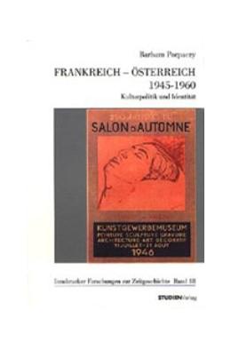 Abbildung von Porpaczy   Frankreich - Österreich 1945-1960   2002   Kulturpolitik und Identität   18