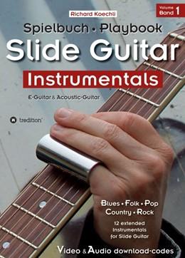 Abbildung von Koechli | Slide Guitar Instrumentals | 1. Auflage | 2019 | beck-shop.de