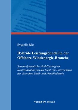 Abbildung von Ries | Hybride Leistungsbündel in der Offshore-Windenergie-Branche | 2019 | System-dynamische Modellierung... | 506