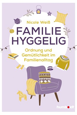 Abbildung von Weiß | Familie hyggelig | 1. Auflage | 2019 | beck-shop.de