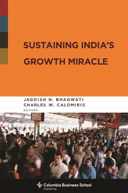 Abbildung von Bhagwati / Calomiris | Sustaining India's Growth Miracle | 2008