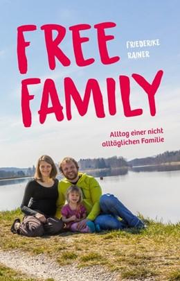 Abbildung von Rainer | Free Family | 1. Auflage | 2019 | beck-shop.de