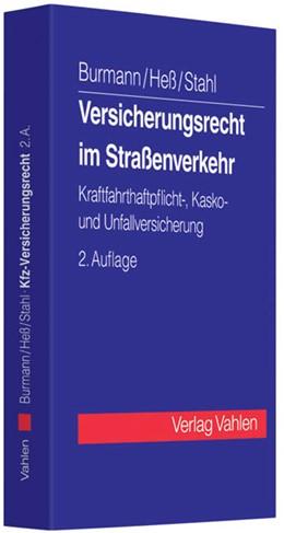 Abbildung von Burmann / Heß | Versicherungsrecht im Straßenverkehr: KfZ-Versicherungsrecht | 2. Auflage | 2010 | beck-shop.de