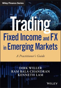 Abbildung von Willer / Chandran / Lam | Trading Fixed Income and FX in Emerging Markets | 2020 | A practitioner's guide