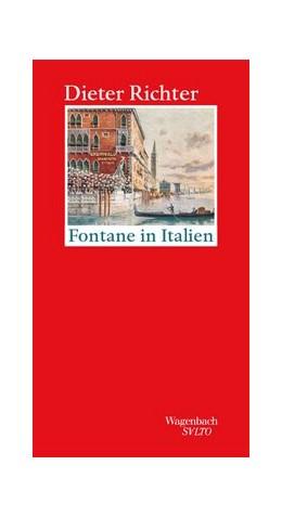 Abbildung von Richter | Fontane in Italien | 2019 | Mit zwei Stadtbeschreibungen a...