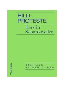 Abbildung von Schankweiler   Bildproteste   2019   Digitale Bildkulturen