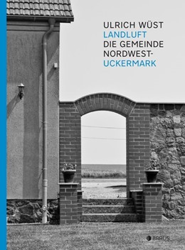 Abbildung von Wüst / Stanisic | Randlage | 2019 | Die Gemeinde Nordwestuckermark