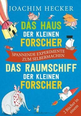 Abbildung von Hecker | Das Haus der kleinen Forscher / Das Raumschiff der kleinen Forscher | 1. Auflage | 2021 | beck-shop.de