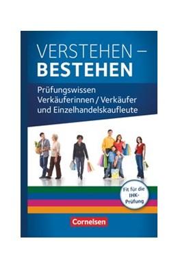 Abbildung von Habel / Otte | Ausbildung im Einzelhandel. Prüfungswissen - Verstehen - Bestehen. Zu allen Ausgaben | 1. Auflage | 2019 | beck-shop.de