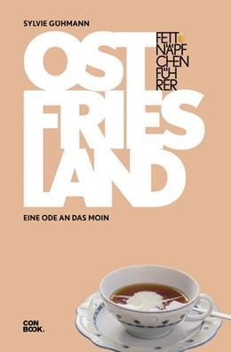 Abbildung von Gühmann | Fettnäpfchenführer Ostfriesland | 1. Auflage | 2019 | beck-shop.de