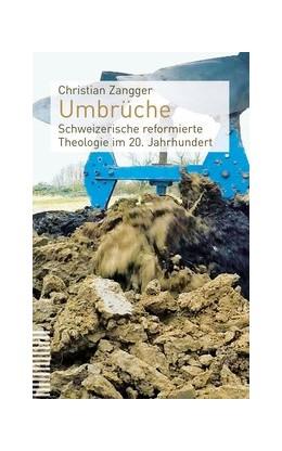 Abbildung von Zangger   Umbrüche   2019   Schweizerische reformierte The...