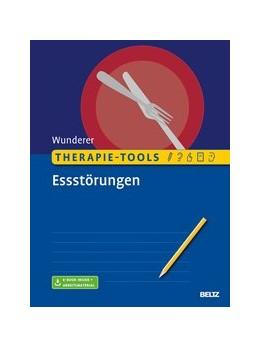 Abbildung von Wunderer | Therapie-Tools Essstörungen | 1. Auflage | 2019 | beck-shop.de