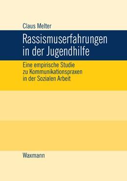 Abbildung von Melter | Rassismuserfahrungen in der Jugendhilfe | 2006 | Eine empirische Studie zu Komm... | 470