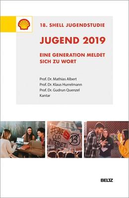 Abbildung von Jugend 2019 – 18. Shell Jugendstudie | 2019 | Eine Generation meldet sich zu...