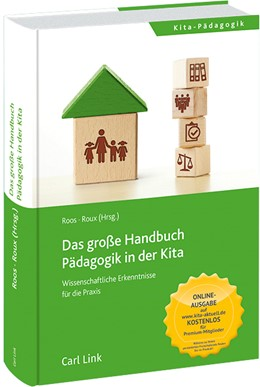 Abbildung von Roos / Roux (Hrsg.)   Das große Handbuch Pädagogik in der Kita   2020   Wissenschaftliche Erkenntnisse...