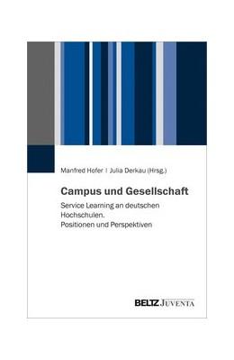Abbildung von Hofer / Derkau | Campus und Gesellschaft | 2020 | Service Learning an deutschen ...