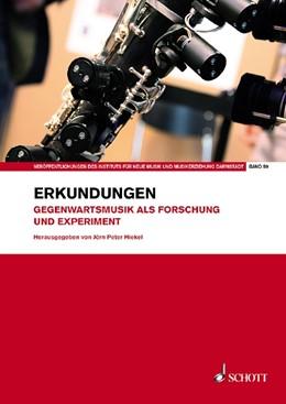 Abbildung von Hiekel | Erkundungen | 2019 | Gegenwartsmusik als Forschung ...