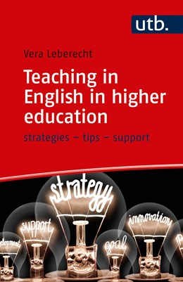 Abbildung von Zegers-Leberecht | Teaching in English in higher education | 2019 | strategies – tips – support