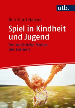 Abbildung von Hauser   Spiel in Kindheit und Jugend   1. Auflage   2021   beck-shop.de