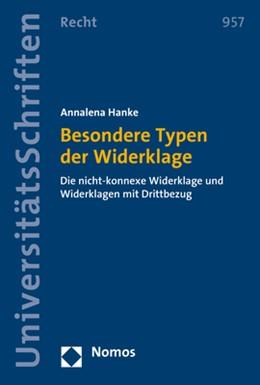 Abbildung von Hanke | Besondere Typen der Widerklage | 2019 | Die nicht-konnexe Widerklage u... | 957