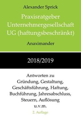Abbildung von SPRICK, A: PRAXISRATGEBER UNTERNEHMERGESELLSCHAFT 2018/2019   1. Auflage     beck-shop.de