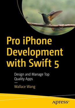 Abbildung von Wang | Pro iPhone Development with Swift 5 | 2019 | Design and Manage Top Quality ...