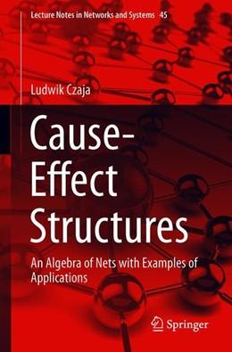 Abbildung von Czaja   Cause-Effect Structures   1st ed. 2019   2019   An Algebra of Nets with Exampl...   45