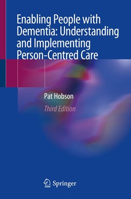 Abbildung von Hobson | Enabling People with Dementia: Understanding and Implementing Person-Centred Care | 3rd ed. 2019 | 2019