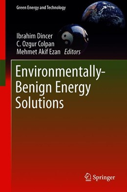Abbildung von Dincer / Colpan / Ezan | Environmentally-Benign Energy Solutions | 1st ed. 2020 | 2019
